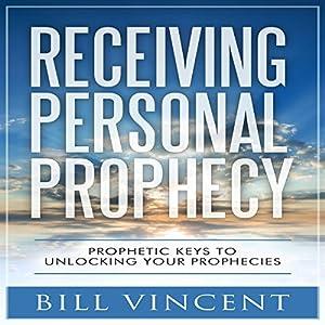 Receiving Personal Prophecy Audiobook