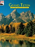 Grand Teton: The Story Behind the Scenery