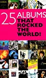 img - for 25 Albums That Rocked the World! book / textbook / text book