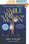 A Smile as Big as the Moon: A Special...