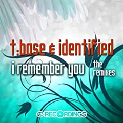 I Remember You (The Remixes)