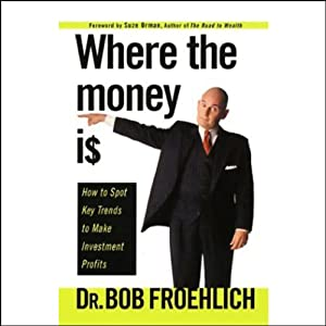 Where the Money Is Audiobook