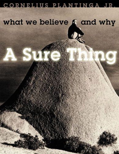 A Sure Thing: What We Believe And Why (Text) (Bible Way)