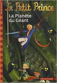 Le petit prince 9 la planete du geant 9782070643783 for Le geant du meuble la valette