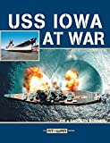 img - for USS Iowa at War book / textbook / text book