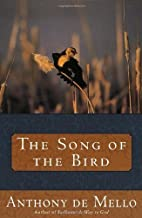 The Song of the Bird by Mello, Anthony De…