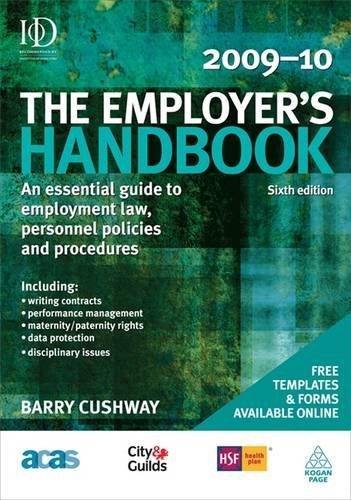 The Employer's Handbook 2009-2010: An Essential Guide to Employment Law, Personnel Policies and Procedures