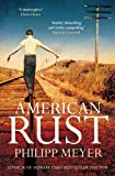 Philipp Meyer American Rust