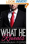 What He Reveals (What He Wants, Book...