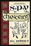 Spy in Chancery (0312029845) by Doherty, P. C.