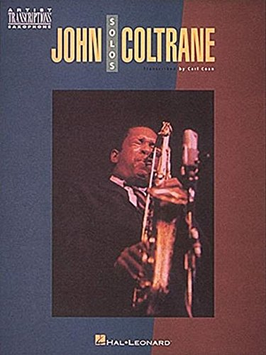John Coltrane Solos: Soprano and Tenor Saxophone
