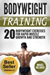 Bodyweight Training: 20 Bodyweight Ex...