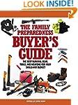 The Family Preparedness Buyer's Guide...