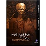 Meditation is for You: An Introduction to the Science and Art of Meditation ~ Paramahamsa Nithyananda
