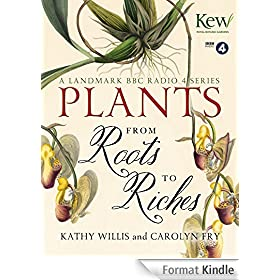 Plants: From Roots to Riches (English Edition)