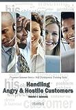 Handling Angry & Hostile Customers: Pinpoint Customer Service Skill Development Training Series