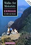 img - for Walks for Motorists: Exmoor - Thirty Circular Walks book / textbook / text book