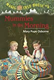 Magic Tree House #3: Mummies in the Morning (English Edition)
