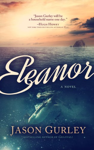Eleanor by Jason Gurley ebook deal