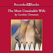 The Most Unsuitable Wife: The Kincaid's | [Caroline Clemmons]