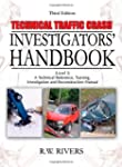 Technical Traffic Crash Investigators...