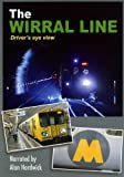 The Wirral Line - Drivers Eye View