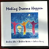img - for Making Dreams Happen book / textbook / text book