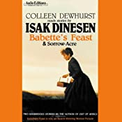 Babette's Feast and Sorrow-Acre | [Isak Dinesen]