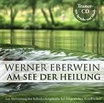 Am See der Heilung: Selbsthypnose mit...