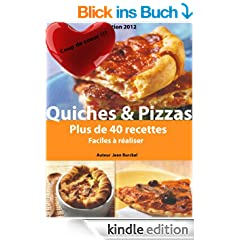 Quiches & Pizzas (French Edition)