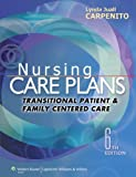 img - for Nursing Care Plans (Nursing Care Plans and Documentation) by Carpenito RN MSN CRNP, Lynda Juall Published by Lippincott Williams & Wilkins 6th (sixth) edition (2013) Paperback book / textbook / text book