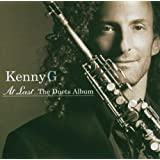 At Last...The Duets Album ~ Kenny G