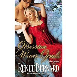 Obsession Wears Opals by Renee Bernard