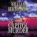 Capitol Murder Audiobook by William Bernhardt Narrated by Stephen Hoye