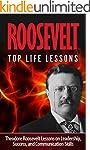 Roosevelt: Theodore Roosevelt: Top Li...