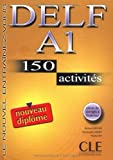 img - for Delf A1: 150 Activites [With Booklet] (French Edition) book / textbook / text book