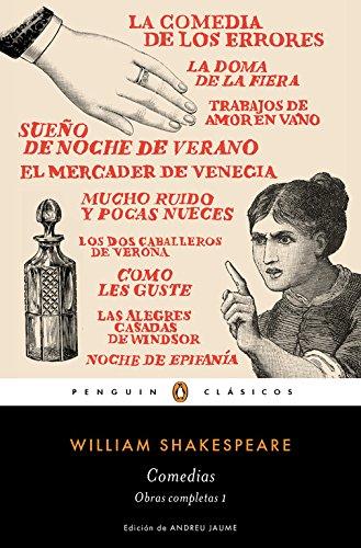 Comedias. Obra Completa Shakespeare 1 (PENGUIN CLÁSICOS)