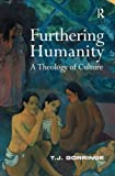 img - for Furthering Humanity: A Theology of Culture book / textbook / text book