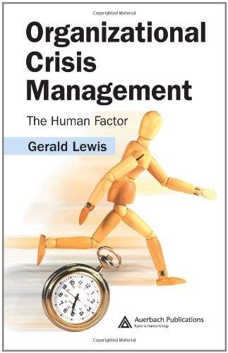 Gerald Lewis - Organizational Crisis Management: The Human Factor