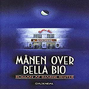 Månen over Bella Bio Audiobook