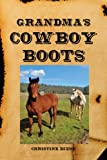 img - for Grandma's Cowboy Boots book / textbook / text book