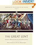 The Great Lent: Patristic Meditations...