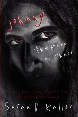 Johnny, the Mark of Chaos, an Urban Dark Fantasy