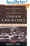 Planting and Growing Urban Churches