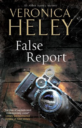 False Report (Abbott Agency, #6)
