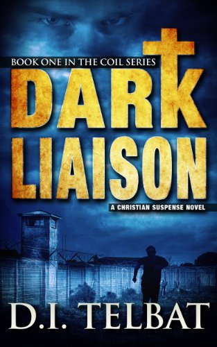 Amazon.com: DARK LIAISON, A Christian Suspense Novel (The COIL Series) eBook: D.I. Telbat: Kindle Store