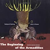 The Beginning of the Armadillos (Dramatized) | [Rudyard Kipling]