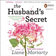 The Husband's Secret (       UNABRIDGED) by Liane Moriarty Narrated by Caroline Lee