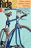 img - for Ride 2: More Short Fiction about Bicycles book / textbook / text book