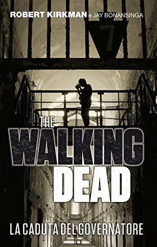 The Walking Dead   La caduta del Governatore PDF